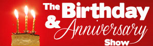 The Birthday and Anniversary Show