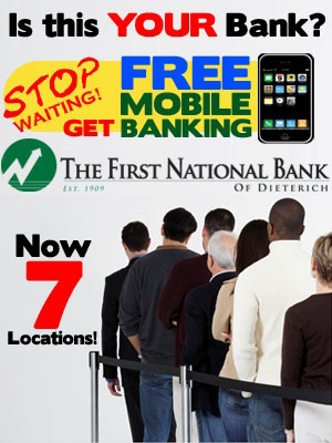 Is this your bank? Stop waiting. Free mobile banking. The First National Bank of Dieterich.