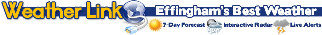 Weather Link. Effingham's Best Weather. Seven day forecast, interactive radar, and live alerts.